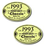 PAIR Distressed Aged Established 1993 Aged To Perfection Oval Design Vinyl Car Sticker 70x45mm Each
